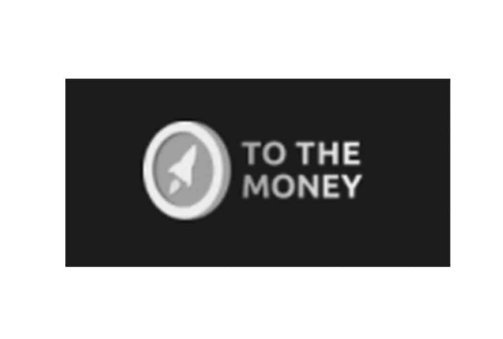 To The Money: отзывы реальных пользователей, предложения компании